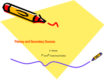 Primary and Secondary Sources Power Point