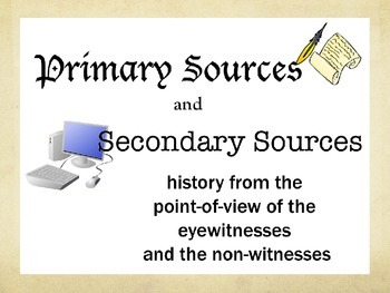 Primary and Secondary Sources Powerpoint Grade 5