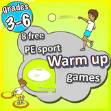 8 FREE PE Sport LESSON Warm Up Games - Grades 3-6