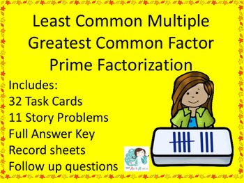 Prime Factorization, Least Common Multiple LCM, Greatest C
