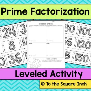 Prime Factorization Leveled Activity