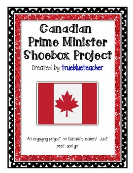 Prime Ministers of Canada Shoebox Project