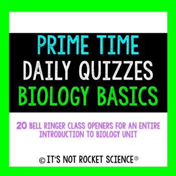 Biology Daily Bell Ringers/Exit Slips - Biology Basics