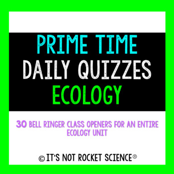 Biology Daily Bell Ringers/Exit Slips - Ecology