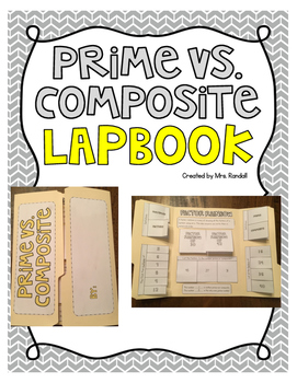 Prime and Composite Number Lapbooks (Multiples, Factors, a