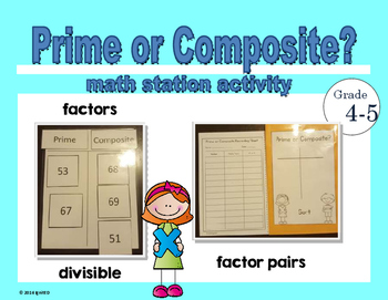 Prime or Composite - Math Station Activity