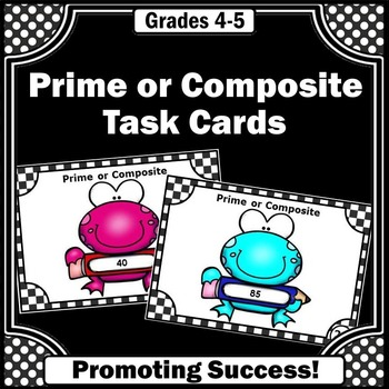 Prime or Composite Numbers Task Cards for 4th Grade Math Games