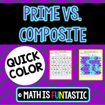 Prime vs. Composite Quick Color