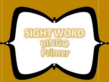 Primer Dolch Word Bingo and Memory