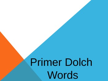 Primer Dolch Words Powerpoint