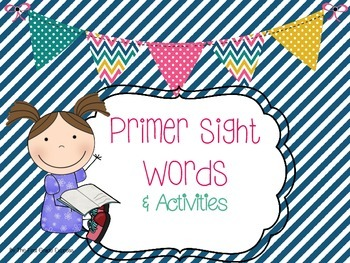 Primer Sight Words and Activities