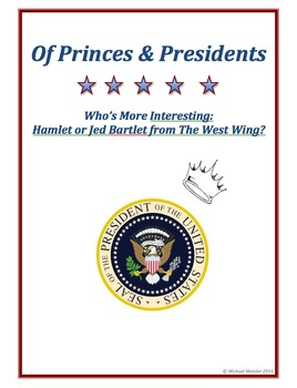 Princes & Presidents Poster Project: Hamlet vs. Jed Bartle
