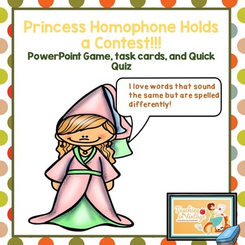 Princess Homophone Bundle Power Point, Task Cards, and Quick Quiz
