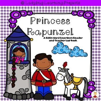 Princess Rapunzel (A Sight Word Emergent Reader and Teache