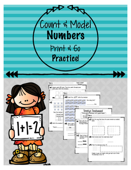 Print & Go! Count and Model: Place Value Practice