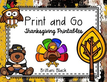 Print and Go~ Thanksgiving Printables