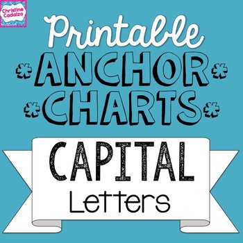 Printable Anchor Charts: Capital Letters