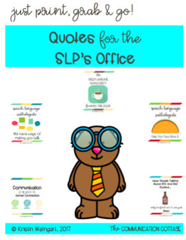 Printable Quotes for the SLP's Office!