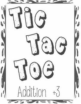 Printable Math Center Tic Tac Toe Addition Plus 3 File Fol