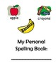 Printable Personal Spelling Dictionary - primary and speci