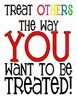 """Printable Poster """"Treat others..."""""""