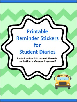 Printable Reminder Stickers for Student Diaries