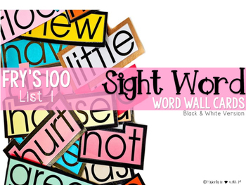 Word Wall Cards {Fry Sight Words: First 100}