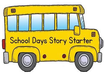 Printable Writing Center - School Days Story Starter File