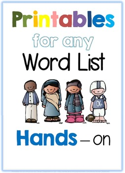Printables for any Word List Part Six: Hands-on
