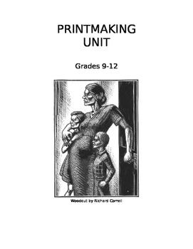 Art: Printmaking Unit Grades 9-12