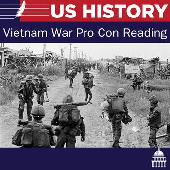 Pro/Con Reading and questions on the Vietnam War