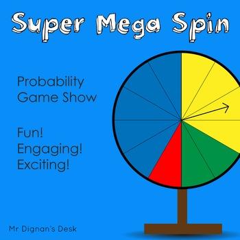 Probability/Chance Game Show - Super Mega Spin - FREEBIE