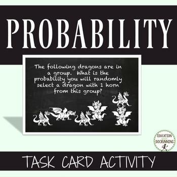 Probability Task Card Activities (CCSS 7SP.7.C)