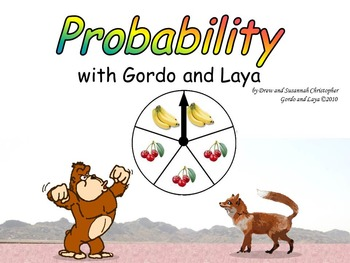 Probability with Gordo and Laya