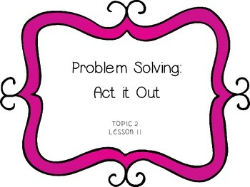 Problem Solving: Act it Out  - Subtraction - First Grade e