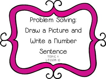 Problem Solving: Draw Picture & Number Sentence - First Gr