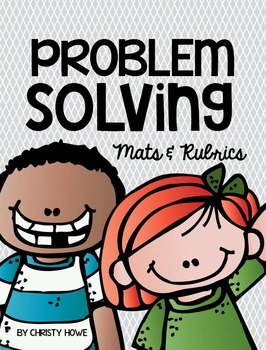 Problem Solving Work Mats and Rubrics