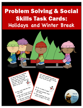 Problem Solving and Social Skills Task Cards:  Holidays an