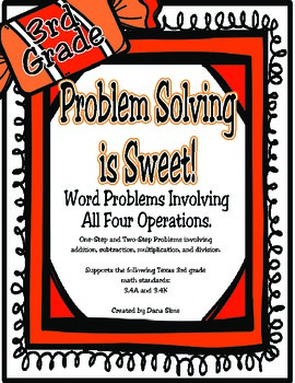 Problem Solving is Sweet!:Multi-Step Problems All Operatio