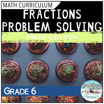 Problem Solving with Fractions - Muffin Mania!