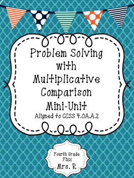 Problem Solving with Multiplicative Comparison 4.OA.A.2