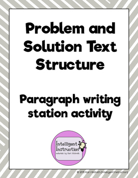 Problem and Solution Text Structure: Paragraph Writing Sta