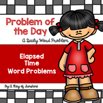 Problem of the Day {Elapsed Time}