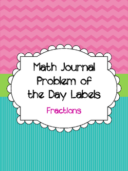 Problem of the Day Math Journal Labels-Fractions
