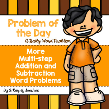Problem of the Day {More Multi-step Addition and Subtracti