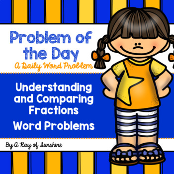 Problem of the Day {Understanding and Comparing Fractions}