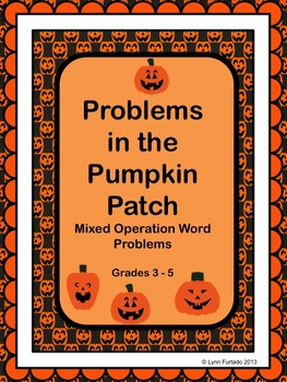 Problems in the Pumpkin Patch - Mixed Operation Word Probl