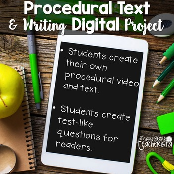 Procedural Text & Writing Project