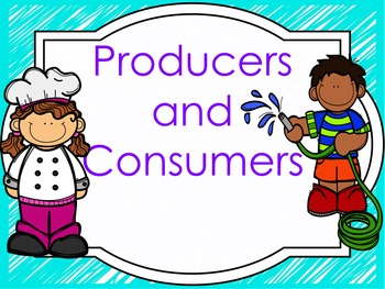 Producer or Consumer Powerpoint