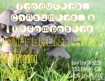 Producers, Consumers, & Decomposers {Differentiated Close